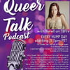 """""""Queer Talk"""" Podcast"""